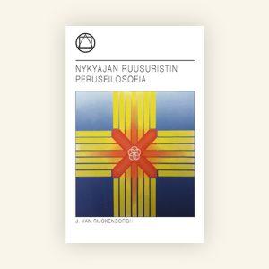 Nykyajan-Ruusuristin-perusfilosofia